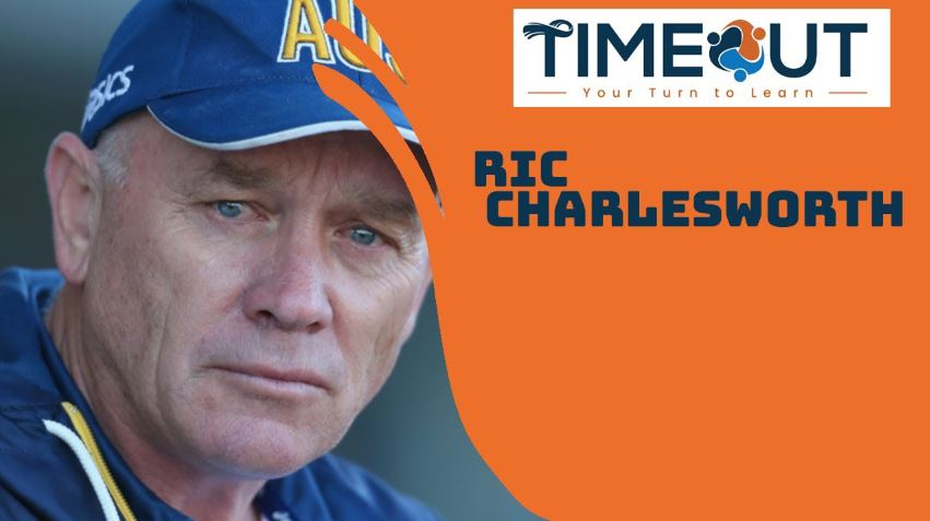 5 Coaching Lessons With Ric Charlesworth That You Should Put in Practice
